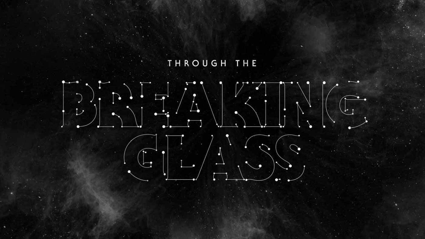 Through the Breaking Glass